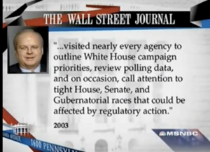 The Wall Street Journal reported that Rove visited government agencies to outline White House Campaign