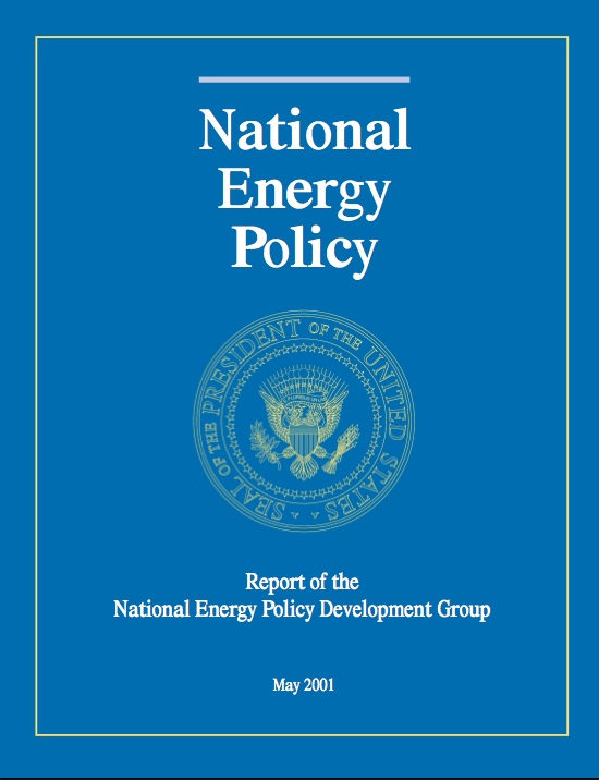 Dick Cheney's National Energy Policy Development Group NEP Report